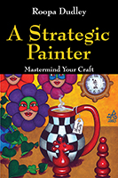 A Strategic Painter by Roopa Dudley